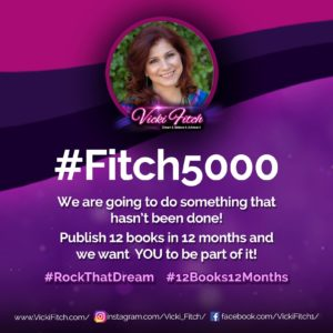 Join the #Fitch5000 #12Books12Months www.VickiFitch.com/5k